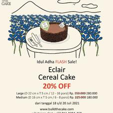 """FLASH SALE for our lovely #btclover ⚡️♥️  Swipe for more about """"Eclair Cereal Cake""""  Tap link di bio untuk pemesanan.  Take care always #btclover  Xoxo, BTC Team #buildthecake_id"""